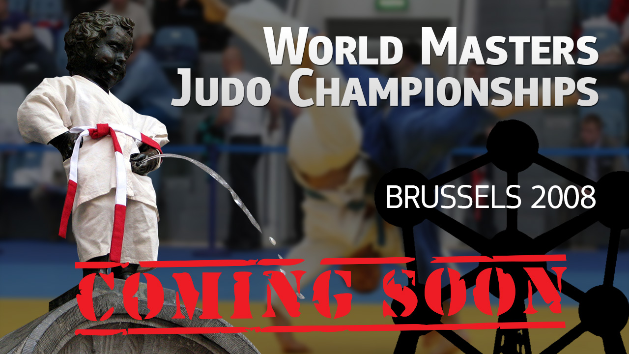 (Coming Soon) 2008 WC Judo Masters | Brussels