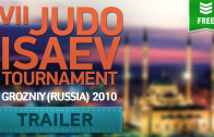 (Trailer) 2010 Judo Isaev Tournament | Grozniy (Russia)