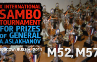 (M52, M57) X International Sambo Tournament for prizes of general A.Aslakhanov | 2011 Moscow