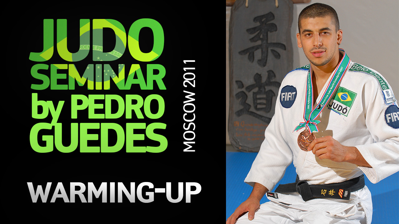 (Warming-up) 2011 Judo Seminar by Pedro Guedes | Moscow
