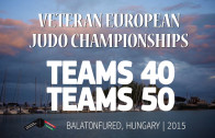 (Teams 40, Teams 50) 2015 EC Judo Veterans | Balatonfured (HUN)